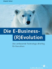 Die E-Business (R)Evolution, 2. Auflage